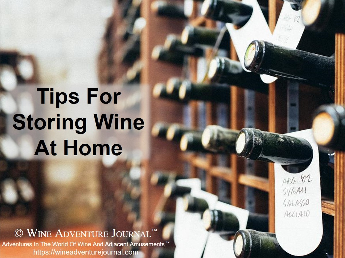 Tips For Storing Wine At Home