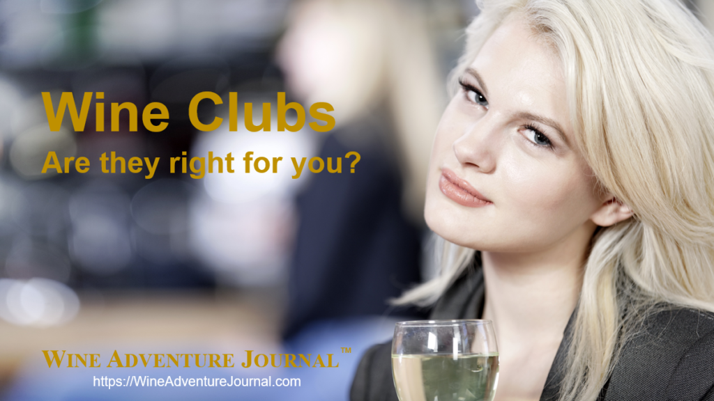 Wine Clubs Are They Right For You