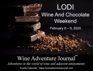 Lodi Wine And Chocolate Weekend 2020 @ Participating wineries