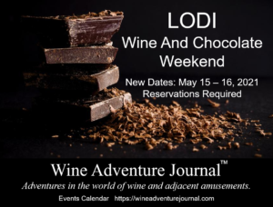 Lodi Wine And Chocolate Weekend @ Participating wineries in Lodi, CA area