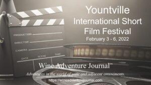Yountville International Short Film Festival 2022 @ Various venues downtown Yountville
