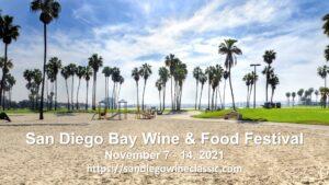 San Diego Bay Wine & Food Festival @ Embarcadero Marina Park North