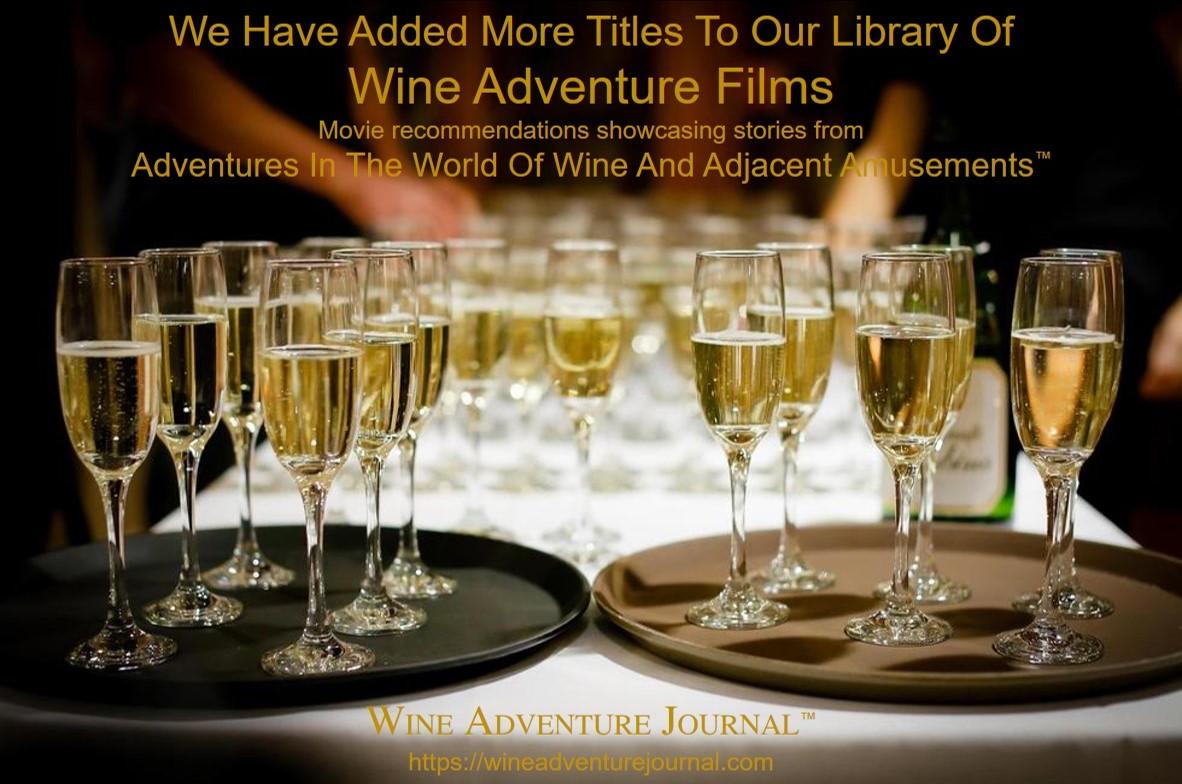 More Titles Added Wine Adventure Films