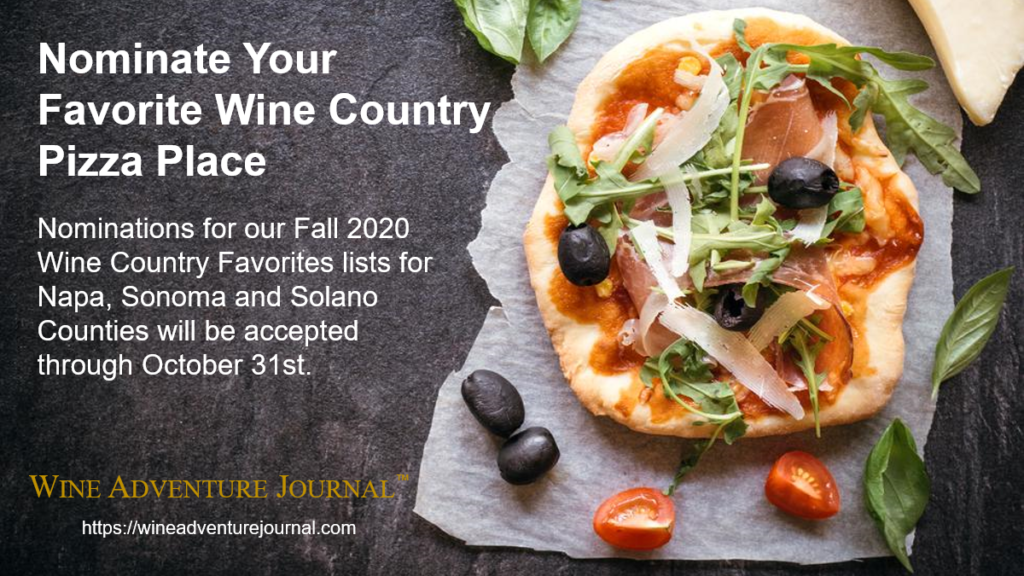 Nominate Favorite Pizza Place Wine Country Favorites Fall 2020