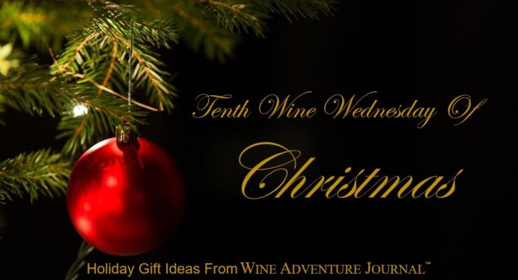 Tenth Wine Wednesday Of Christmas