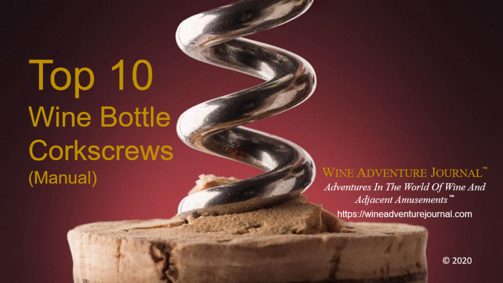 Top 10 Wine Bottle Corkscrews manual