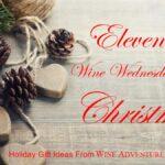 Eleventh Wine Wednesday Of Christmas