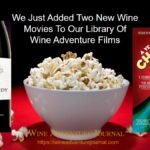We Just Added Two Wine Movies to Wine Adventure Films library