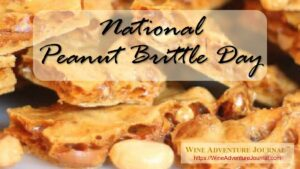 National Peanut Brittle Day @ United States