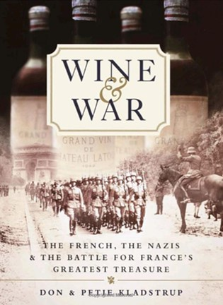 Wine and War by Donald and Petie Kladstrup