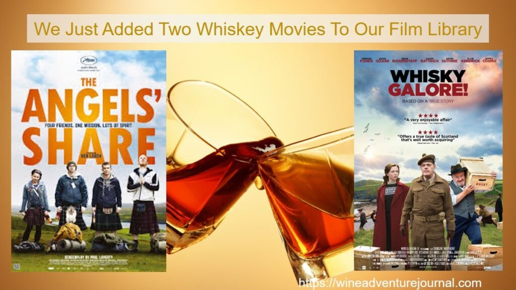 We Just Added Two Whiskey Movies to Wine Adventure Films library
