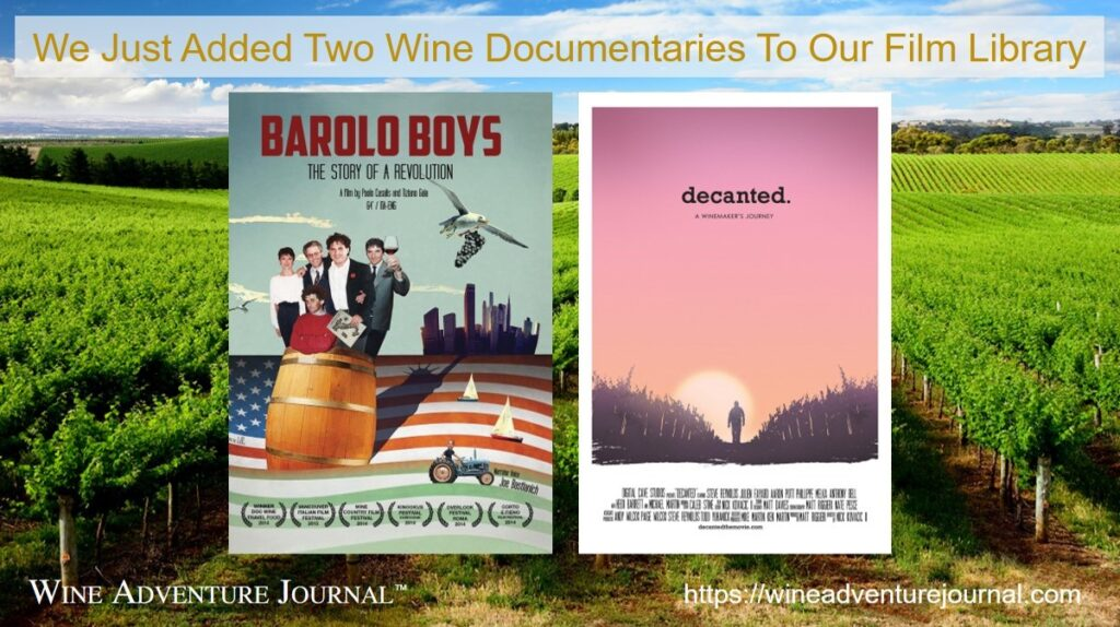 We Just Added Two Wine Documentary Films to Wine Adventure Films library 2021 03 27