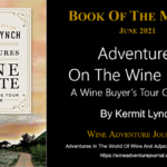 Book Of The Month Adventures On The Wine Route by Kermit Lynch