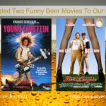 We Just Added Two Funny Beer Movies to our Film Library 2021 10 01